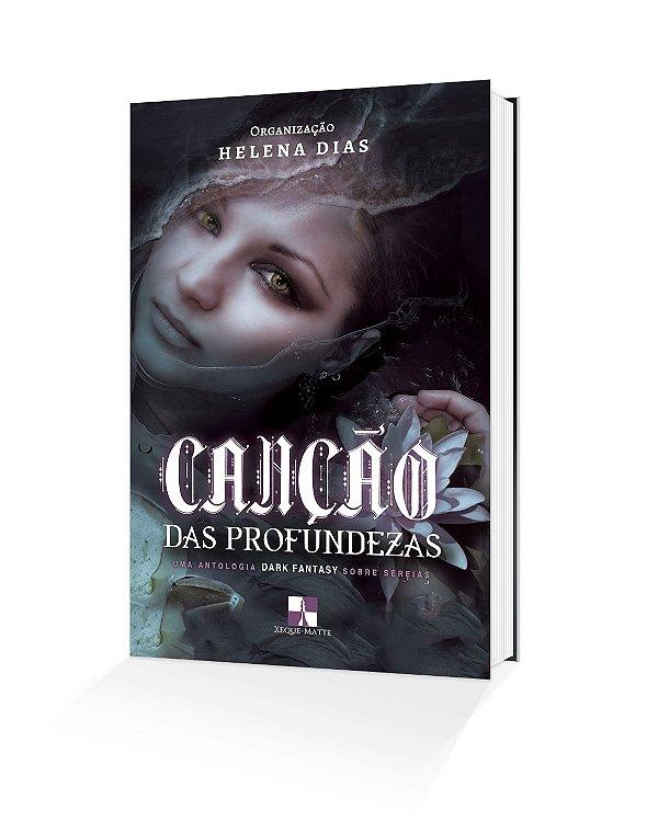 Canção das profundezas: uma antologia dark fantasy sobre sereias