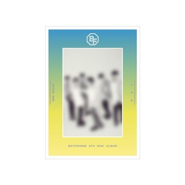 BOYFRIEND 5TH MINI ALBUM - NEVER END