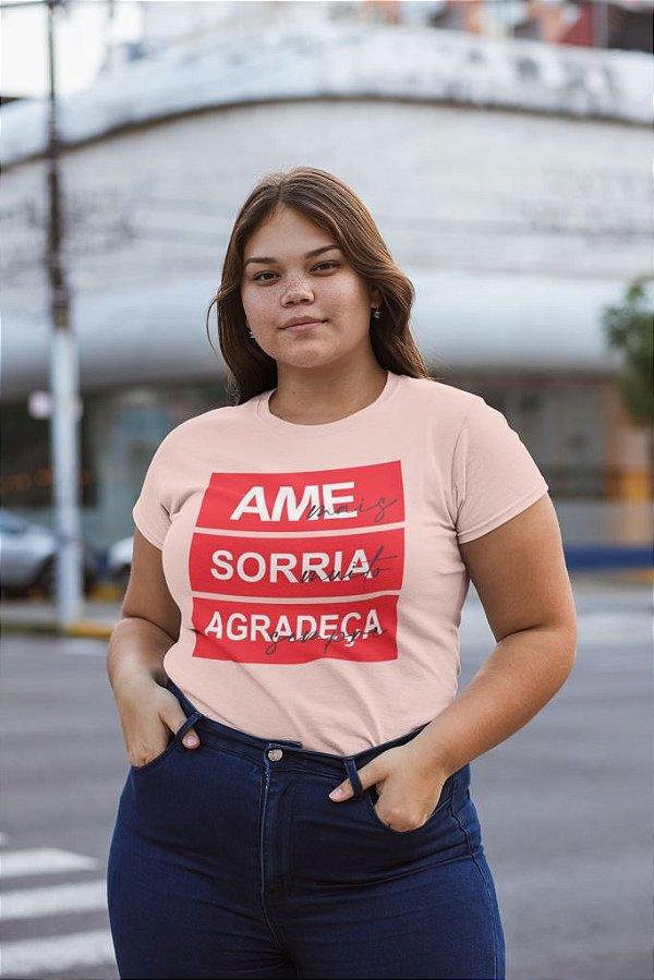T-SHIRTS ALGODÃO PLUS SIZE PESSÊGO AME SORRIA AGRADEÇA