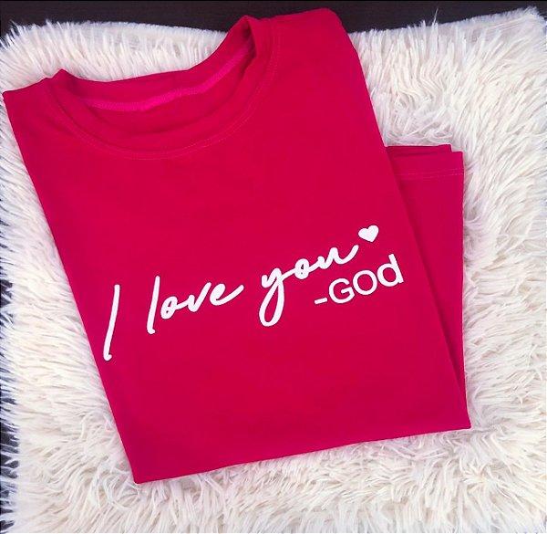 T-SHIRTS FEMININA VISCOLYCRA ROSA DARK I LOVE YOU GOD