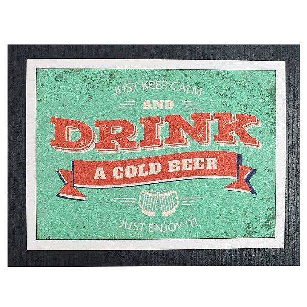 Quadro Decorativo Keep Calm and Drink Beer - 30 x 23 cm