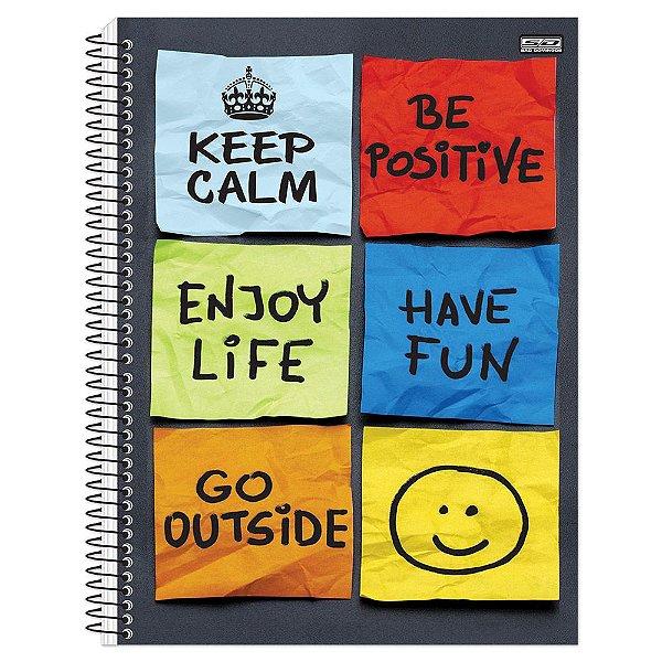 Caderno Keep Calm Be Positive - 10 Matérias