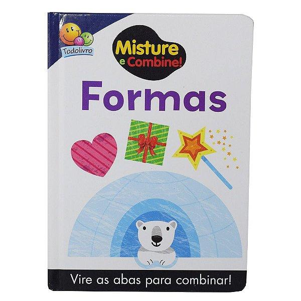Misture e Combine! - Formas - Todolivro