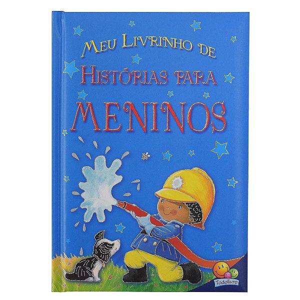 Meu Livrinho de Histórias Para Meninos - Todolivro