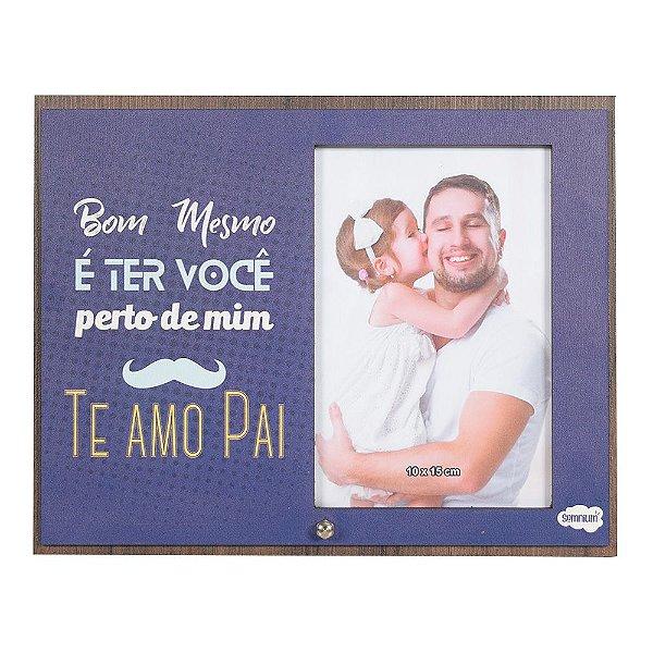 Porta Retrato em MDF 10x15 - Te Amo Pai - Vikos
