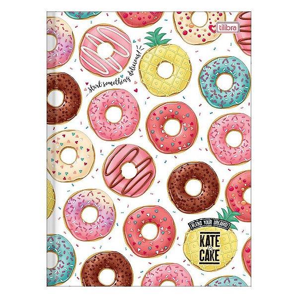 Caderno Brochura Kate & Cake - Donuts - 80 Folhas - Tilibra