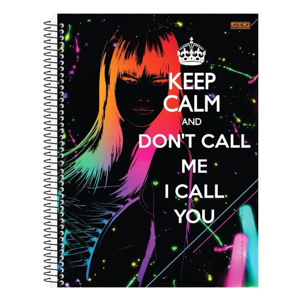 Caderno Keep Calm and Don't Call Me - 1 matéria