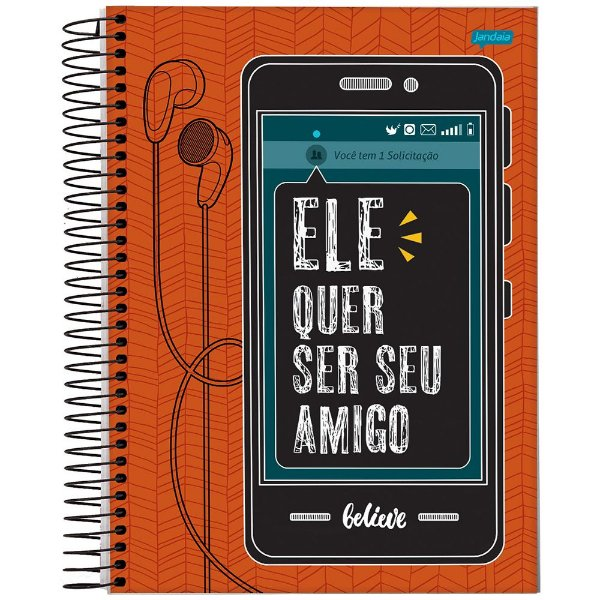 Caderno Believe - Ele Quer Ser Seu Amigo - 1 Matéria - Jandaia