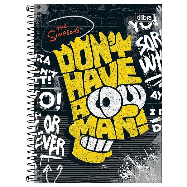 Caderno Os Simpsons - Don't Have - 160 Folhas - Tilibra