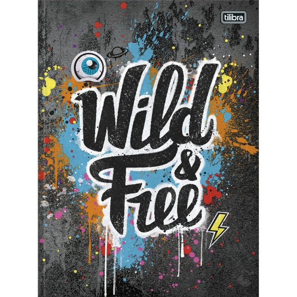 Caderno Brochura Graffiti - Wild e Free - 80 Folhas - Tilibra
