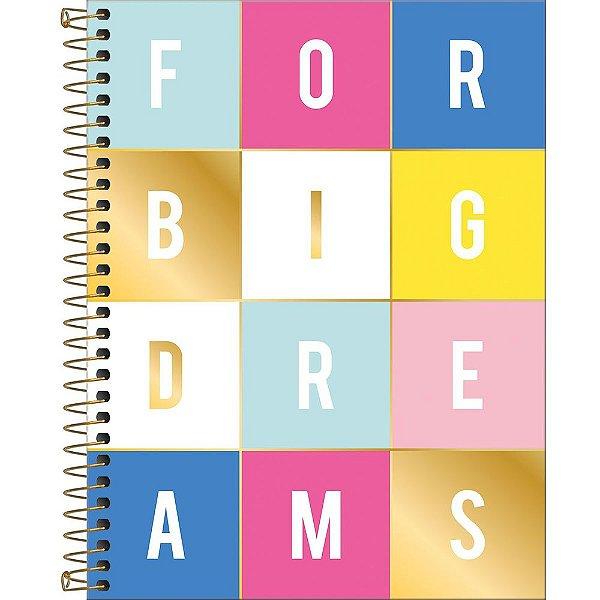 Caderno Be Nice - Big Dreams - 160 Folhas - Tilibra