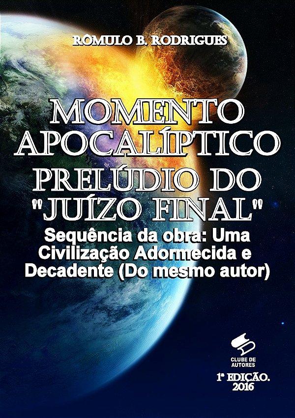 Momento apocalíptico - Prelúdio do juízo final