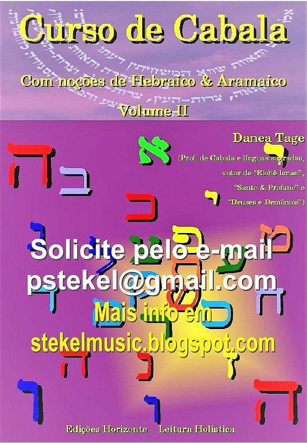 Curso de Cabala – com noções de Hebraico & Aramaico – vol.II (2008)