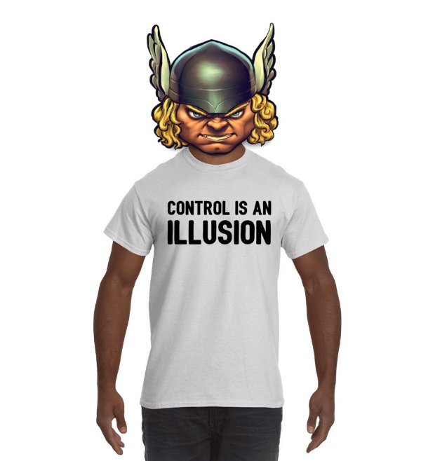 Camiseta Control Is An Illusion
