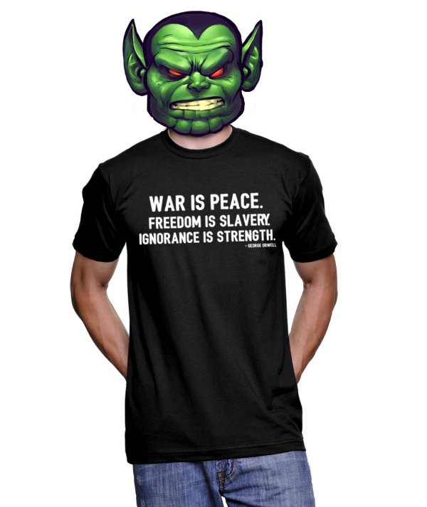 Camiseta Frase George Orwell - War is peace. Freedom is slavery Ignorance is strength