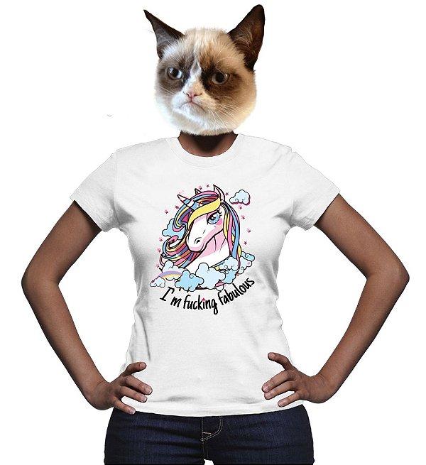 Camiseta Unicórnio I'm Fucking Fabulous
