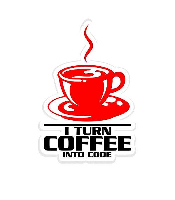 Adesivo Programador I Turn Coffee Into Code