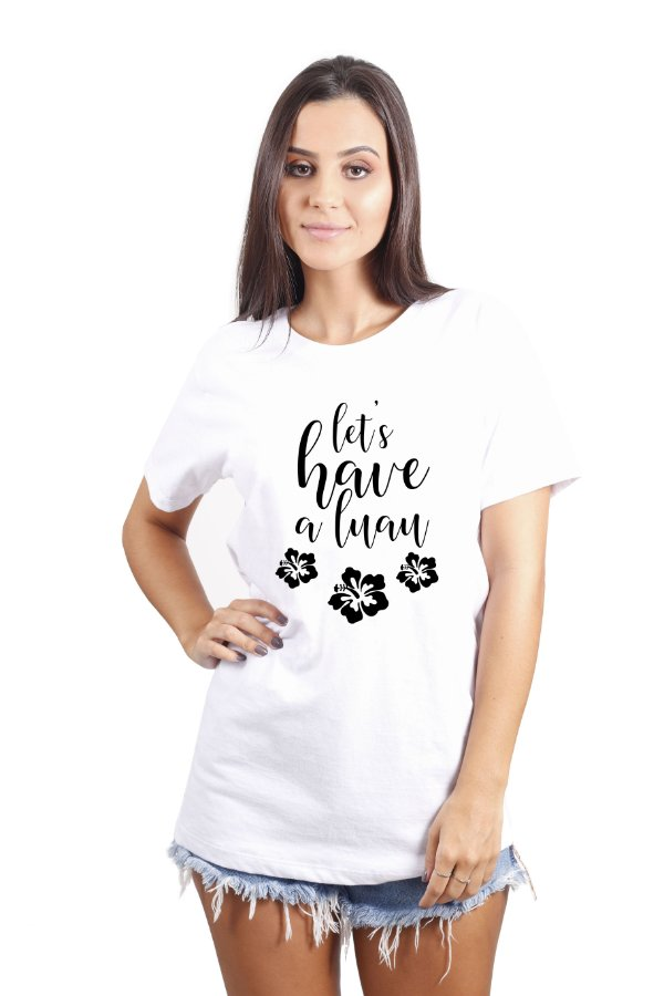 Camiseta Hawewe Let's Have a Luau Branca