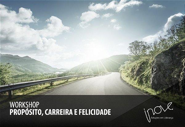 Workshop - Propósito, Carreira e Felicidade