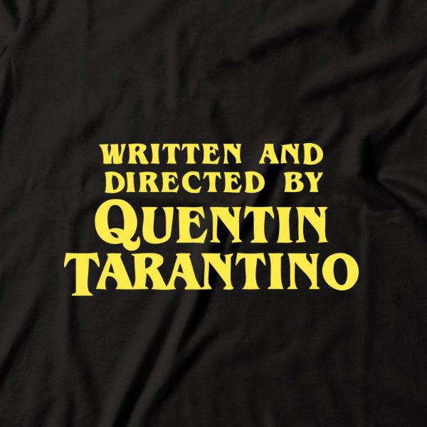 Camiseta Written and Directed By Quentin Tarantino