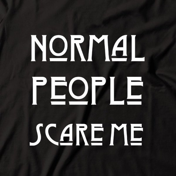 Camiseta American Horror Story Normal People Scare Me