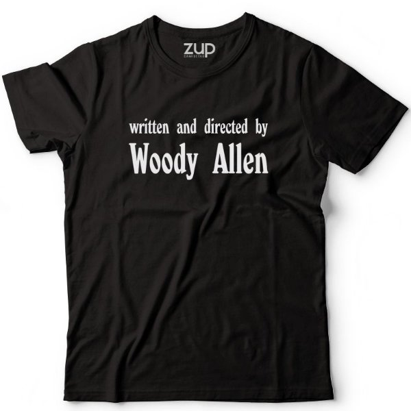 Camiseta Written and Directed By Woody Allen