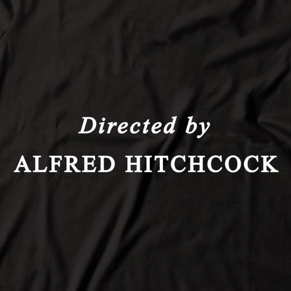 Camiseta Directed by Alfred Hitchcock