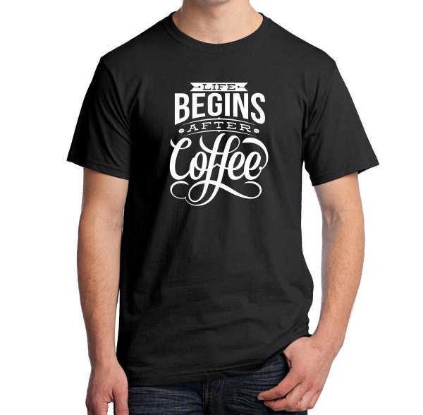 Camiseta Life Begins After Coffee
