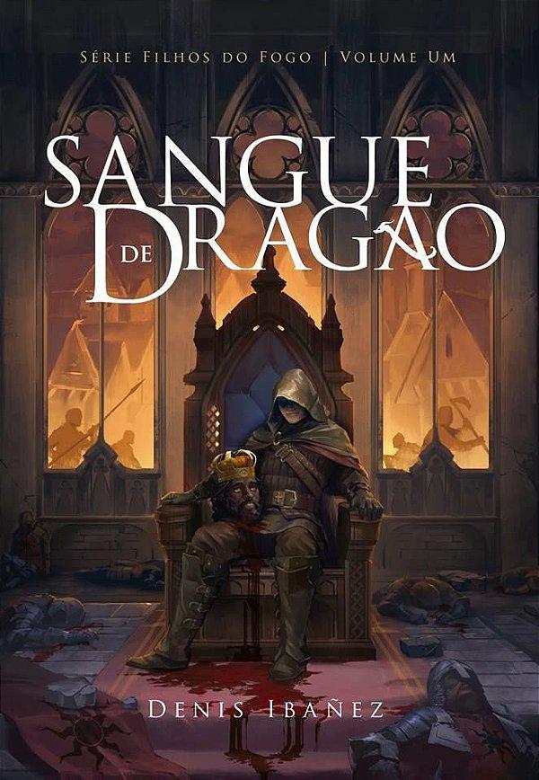 Livro Série Filhos Do Fogo - Sangue De Dragão - Volume 1