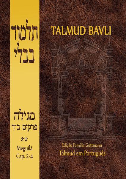 Talmud Bavli: Meguilá, Vol. II (Capítulos 2-4)