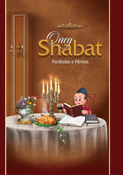 Oneg Shabat: parábolas e pérolas