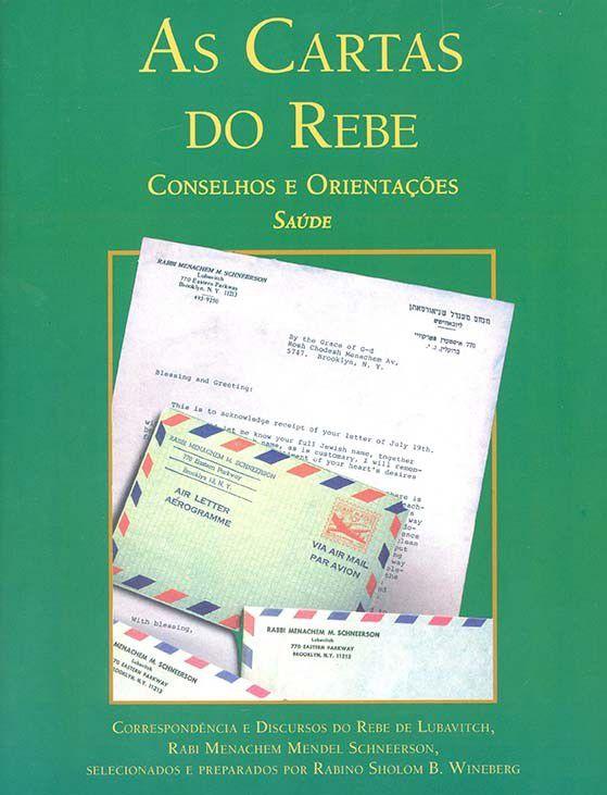 As Cartas do Rebe: conselhos e orientações, Saúde Vol. 1