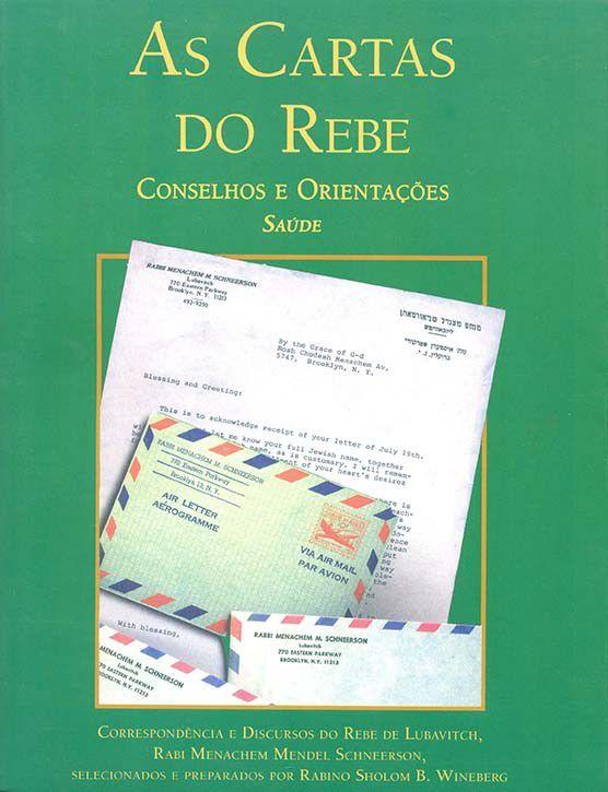 As Cartas do Rebe: conselhos e orientações, Saúde Vol. 2