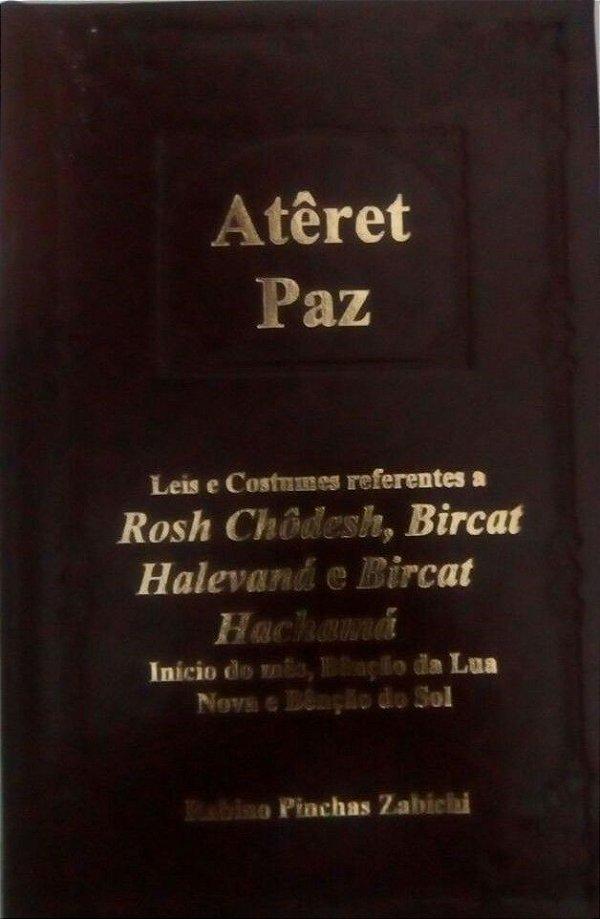 Atêret Paz - autor Rabino Pinchas Zabichi   *