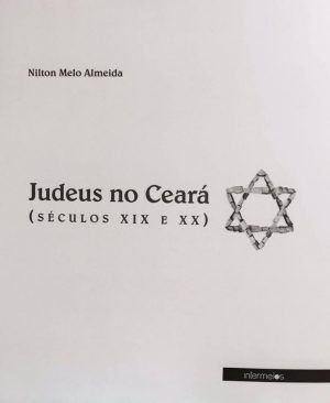Judeus no Ceará (séculos XIX e XX)