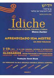 Ídiche, uma introdução ao idioma, literatura e cultura (vol. 1)  *