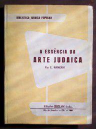 A Essência da Arte Judaica - Ernest Namenyi