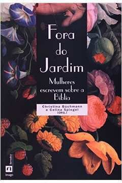 Fora da Jardim - Christina Buchmann e Celina Spiegel