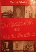 De Ostrowiec ao Rio de Janeiro