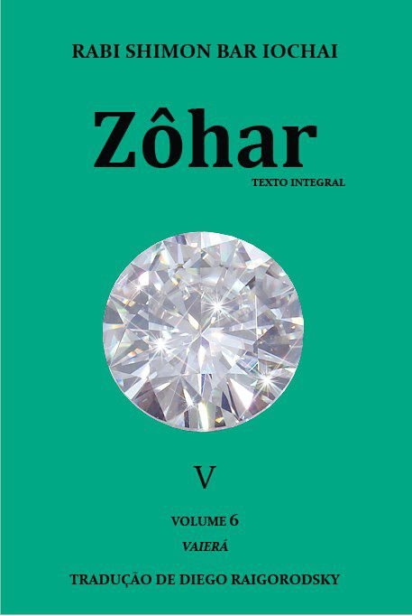 Zôhar (Livro 5) Autor: Shimon Bar Iochai