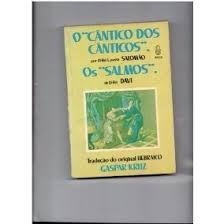 """O """"cântico dos Cânticos"""" / os """"salmos"""""""