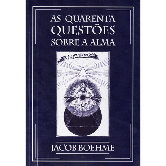 As quarenta questões sobre a alma  *