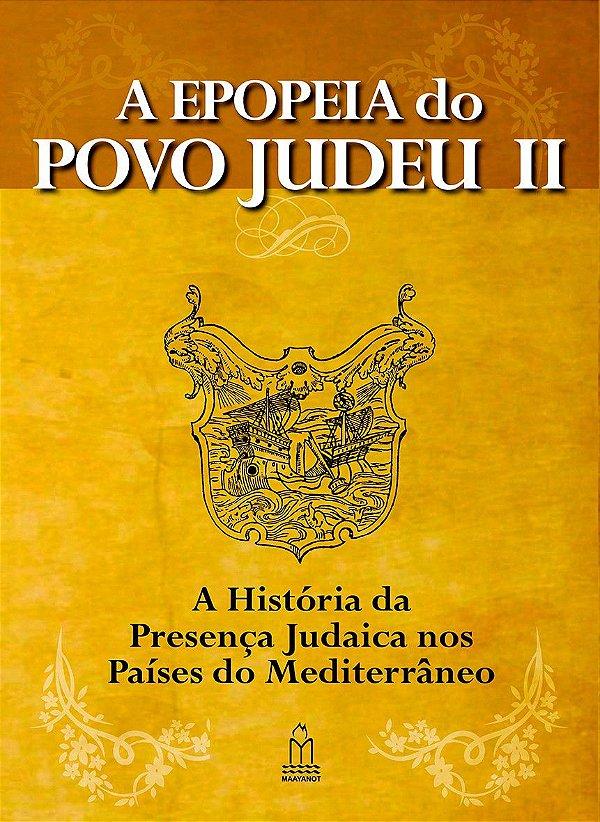 A EPOPEIA DO POVO JUDEU - Volume II