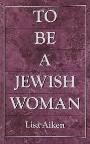 To Be a Jewish Woman