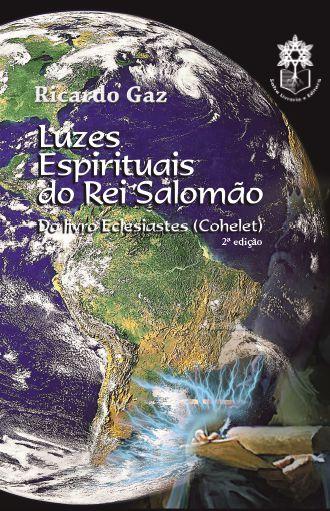Luzes espirituais do Rei Salomão: do livro Eclesiastes (Cohelet)