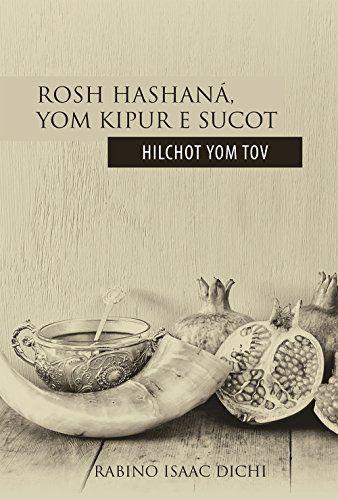 rosh hashaná, yom kipur e Sucot Hilchot yom Tov