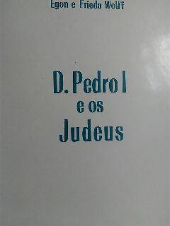 D. Pedro I e os Judeus