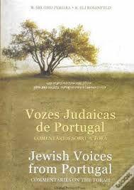 Vozes Judaicas de Portugal - Comentários Sobre a Torá