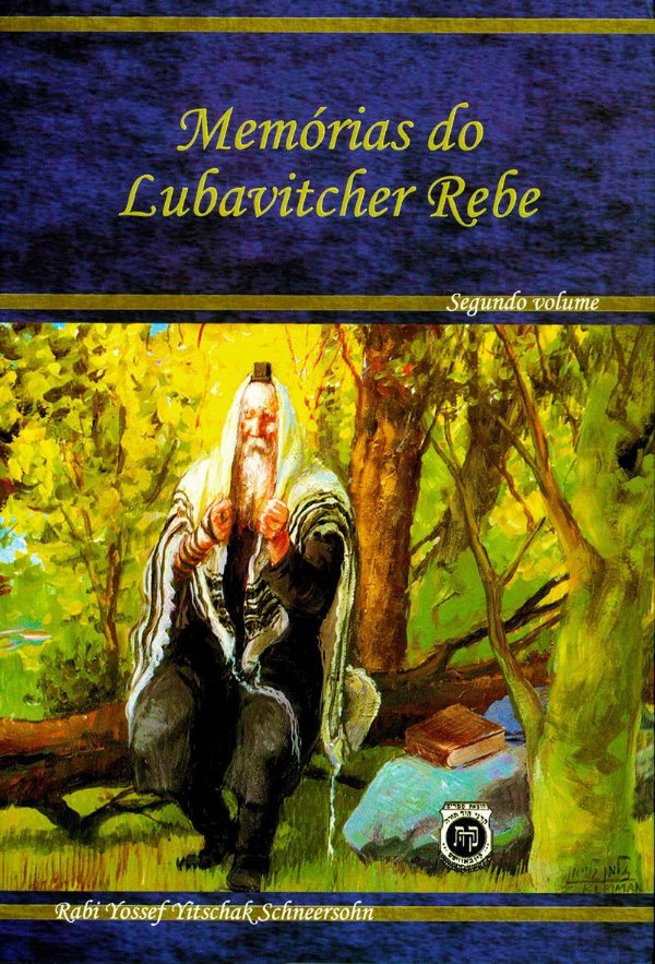 Mermorias do Lubavitecher Rebe segundo volume