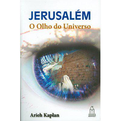 Jerusalém o Olho do Universo